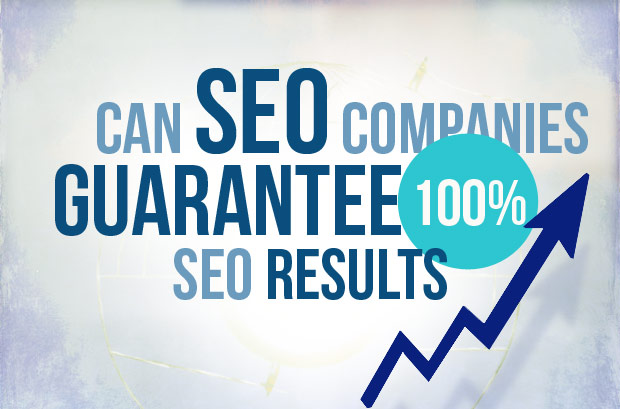 Can Any SEO Company Guarantee SEO Results?